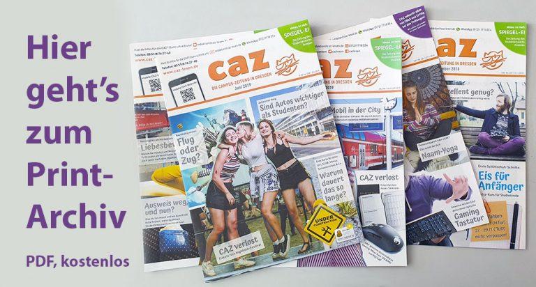 Hier geht's zum CAZ-Print-Archiv